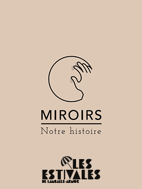 Exposition Miroirs, Notre Histoire